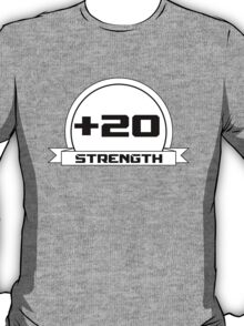 + 20 Strength T-Shirt
