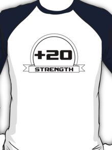 + 20 Strength T-Shirt