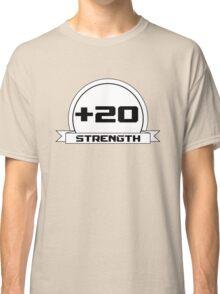 + 20 Strength Classic T-Shirt