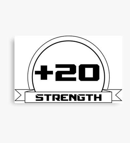 + 20 Strength Canvas Print