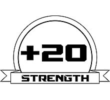 + 20 Strength Photographic Print