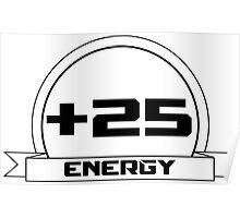 +25 Energy Poster
