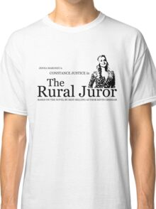 The Rural Juror Classic T-Shirt