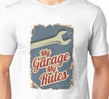 My Garage My Rules Unisex T-Shirt
