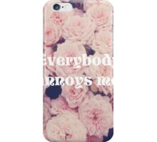 Elegant Floral Case w/sarcastic caption - iPhone  iPhone Case/Skin