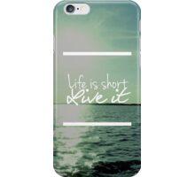 Coque Life Is Short iPhone Case/Skin