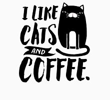 I Like Cats and Coffee Womens Fitted T-Shirt