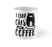 I Like Cats and Coffee Mug