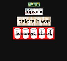 Hipster Commercialized Unisex T-Shirt