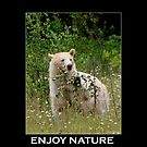 Enjoy Nature Spirit Bear Motivational Poster by Val  Brackenridge