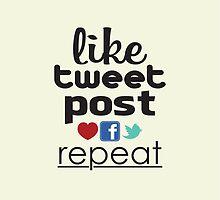 Like, Tweet, Post, Repeat by TheWhiteRabbitt