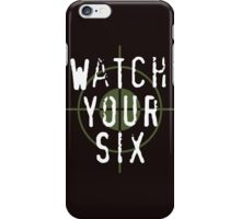 """Watch Your Six"" Military, 6, Back, Brown, Army, Green, Sniper, Sight iPhone Case/Skin"