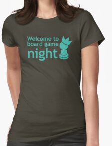 Welcome to board game night Womens Fitted T-Shirt
