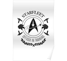 Starfleet Officer In Training (B&W) Poster