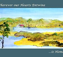 Wherever our Hearts Entwine ...is Home by Sue H