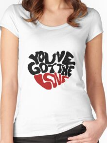 You've Got The Love Women's Fitted Scoop T-Shirt