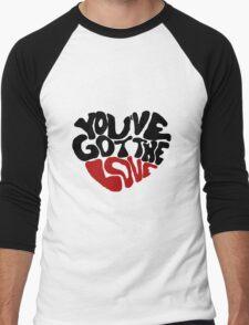 You've Got The Love Men's Baseball ¾ T-Shirt