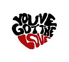 You've Got The Love Photographic Print