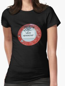 """No Parking"" Sign in Czech Language Womens Fitted T-Shirt"