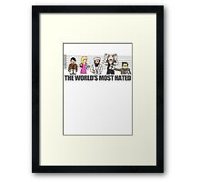 World's Most Hated Framed Print