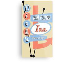 Dick's Halfway Inn Metal Print