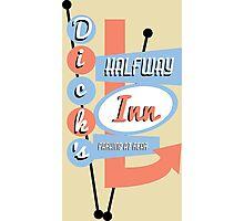 Dick's Halfway Inn Photographic Print