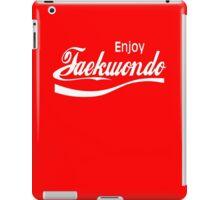 Enjoy Taekwondo  iPad Case/Skin