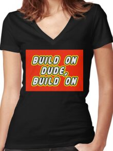 BUILD ON DUDE, BUILD ON Women's Fitted V-Neck T-Shirt