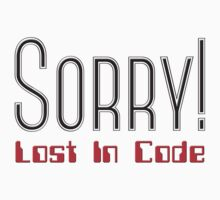 Sorry! Lost in Code Baby Tee