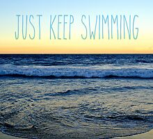 Just Keep Swimming by philosophoto
