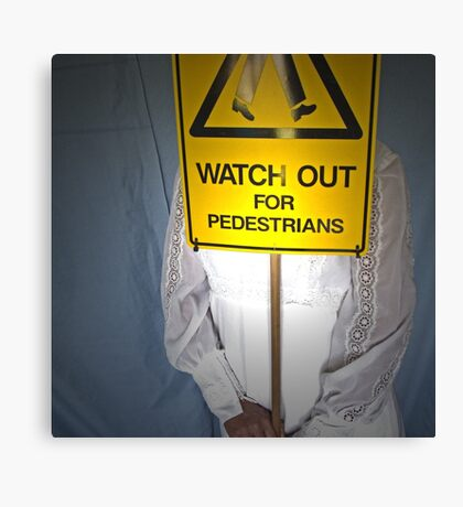 Watch Out For Pedestrians Canvas Print