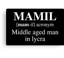 MAMIL, Middle aged man in lycra Canvas Print
