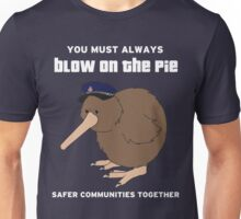 You Must Always Blow On The Pie - Police Kiwi (White Text) Unisex T-Shirt