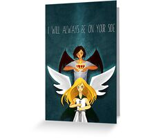 I Will Always Be On Your Side Greeting Card