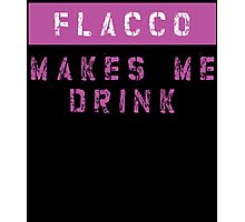 FLACCO MAKES ME DRINK Photographic Print