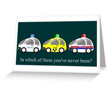 Cars funny police, taxi and rescue a funny question Greeting Card