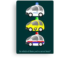 In which of them you've never been? Canvas Print
