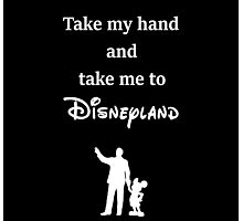 Take me to Disney Photographic Print