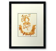 Jump To Warp - Captain Coffee - Coffee Wash Framed Print