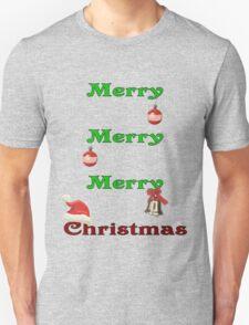 Merry, Merry, Merry Christmas T-Shirt