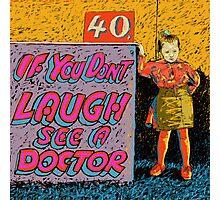 40p a laugh Photographic Print