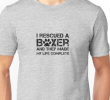 I rescued a boxer Unisex T-Shirt