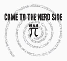 Come to the Nerd Side A s Pi ral ... Kids Tee