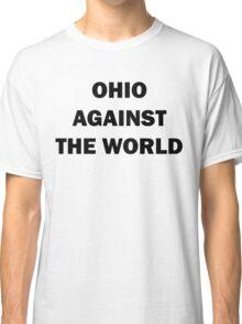 Ohio Against the World Classic T-Shirt