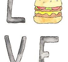 Love Burgers by UnsaidThings