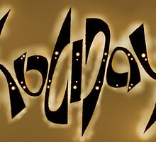 Ambigram: Holiday, brass by Pete Janes