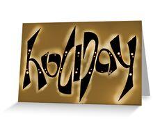 Ambigram: Holiday, brass Greeting Card