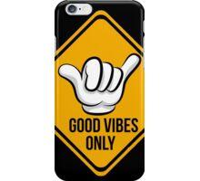 Good Vibes - Shaka Fingers iPhone Case/Skin