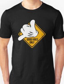 Good Vibes - Hang Loose Fingers Unisex T-Shirt