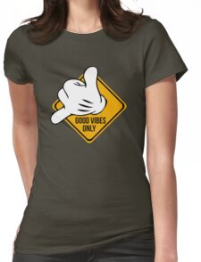 Good Vibes - Hang Loose Fingers Womens Fitted T-Shirt